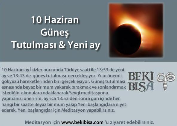10 Haziran Güneş Tutulması & Yeni Ay